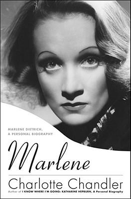 Marlene: Marlene Dietrich, A Personal Biography, Charlotte Chandler