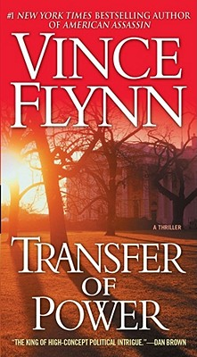 TRANSFER OF POWER (MITCH RAPP, NO 1), FLYNN, VINCE
