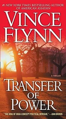 TRANSFER OF POWER (MITCH RAPP, NO 1), FLYNN, VINCE