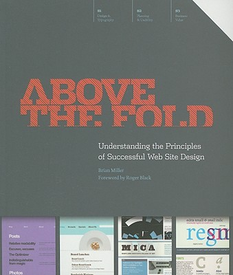 Image for Above the Fold: Understanding the Principles of Successful Web Site Design