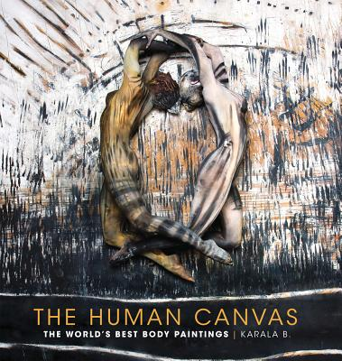 Image for The Human Canvas: The World's Best Body Paintings