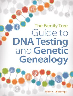 Image for The Family Tree Guide to DNA  Testing and Genetic Genealogy