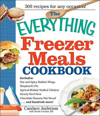Image for The Everything Freezer Meals Cookbook