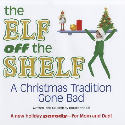 ELF ON THE SHELF;CHRISTMAS TRADITION, AEBERSOLD, CAROL