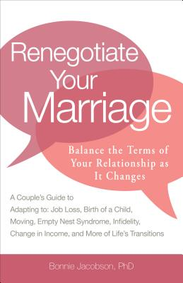 Image for Renegotiate Your Marriage: Balance the Terms of Your Relationship as It Changes