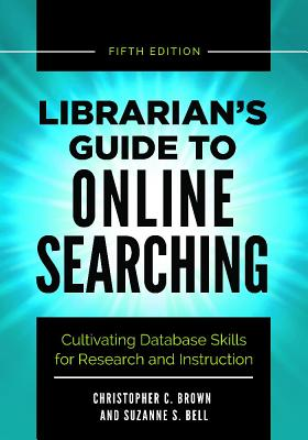 Image for Librarian's Guide to Online Searching: Cultivating