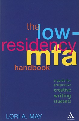 Image for Low-Residency MFA Handbook: A Guide for Prospective Creative Writing Students