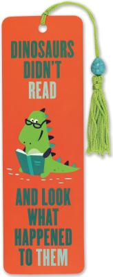 Image for Dinosaurs Didnt Read Beaded Bookmark