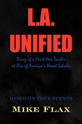 L.A. Unified, Flax, Mike