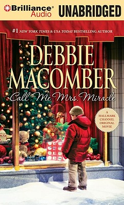 Call Me Mrs. Miracle, Debbie Macomber