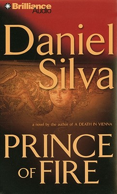 Prince of Fire (Gabriel Allon), Daniel Silva