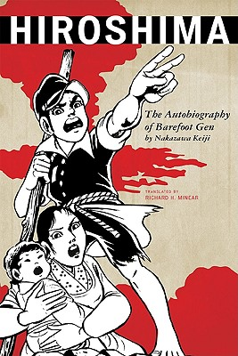 Image for Hiroshima: The Autobiography of Barefoot Gen