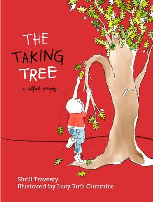 Image for Taking Tree: A Selfish Parody