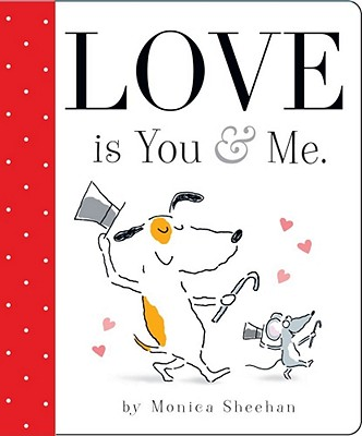 "Love is You & Me., ""Sheehan, Monica"""