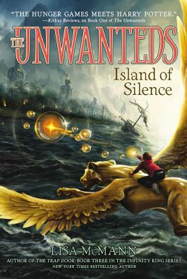 Island of Silence (Unwanteds), McMann, Lisa