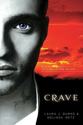 Crave, Melinda Metz; Laura J. Burns