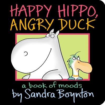 Image for Happy Hippo, Angry Duck: A Book of Moods (Boynton on Board)