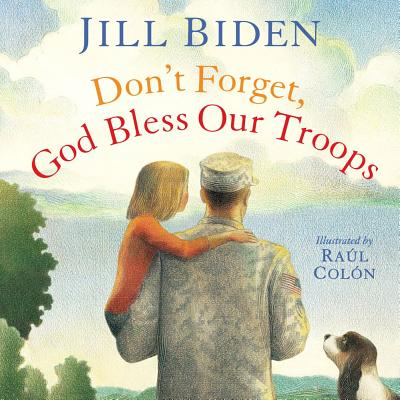 Image for Don't Forget, God Bless Our Troops