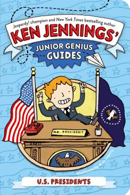 Image for U.S. Presidents (Ken Jennings' Junior Genius Guides)