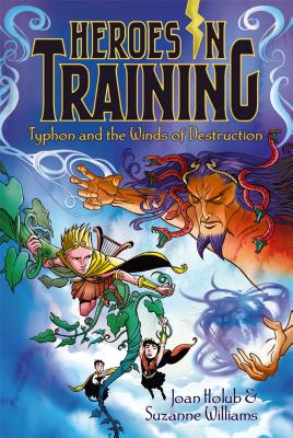 Typhon and the Winds of Destruction (Heroes in Training), Joan Holub, Suzanne Williams