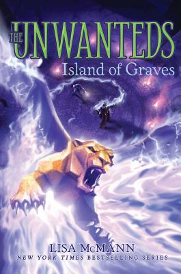 Island of Graves (The Unwanteds), McMann, Lisa