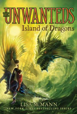 Island of Dragons (The Unwanteds), Lisa McMann