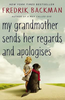 Image for My Grandmother Sends Her Regards and Apologises