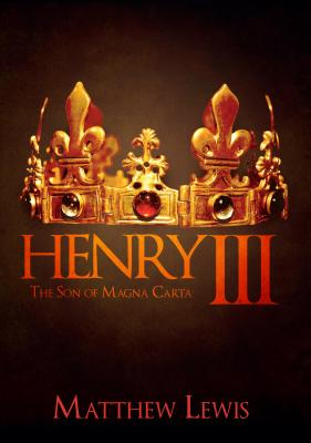 Image for Henry III: The Son of Magna Carta