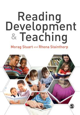 Reading Development and Teaching (Discoveries & Explanations in Child Development), Stuart, Morag; Stainthorp, Rhona