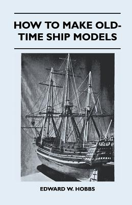 Image for How to Make Old-Time Ship Models