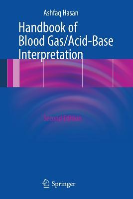 Handbook of Blood Gas/Acid-Base Interpretation, Hasan, Ashfaq