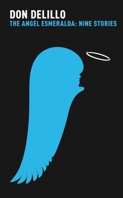 Image for The Angel Esmeralda : nine Stories