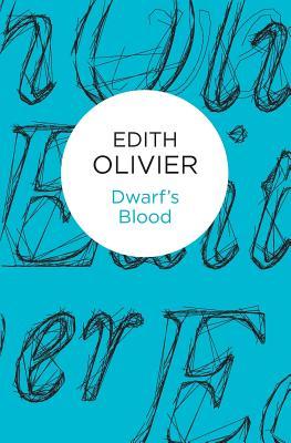 Dwarf's Blood, Olivier, Edith