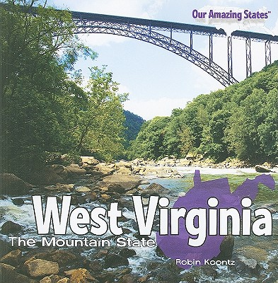 Image for West Virginia: The Mountain State (Our Amazing States (Paperback))