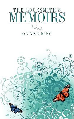The Locksmith's memoirs, King, Oliver
