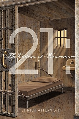 21: The Epitome of Perseverance, Patterson, Chris