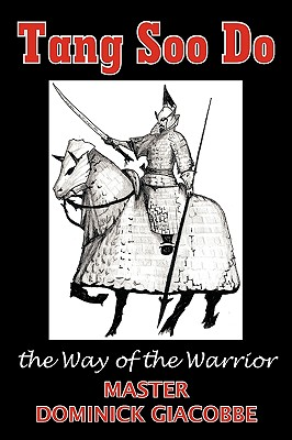 Tang Soo Do the Way of the Warrior, Giacobbe, Dominick