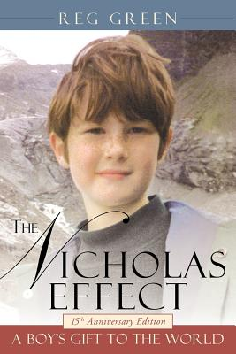 The Nicholas Effect: A Boy's Gift to the World, Green, Reg