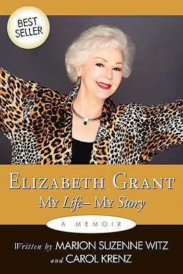 Image for Elizabeth Grant My Life- My Story