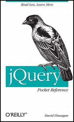 jQuery Pocket Reference, David Flanagan