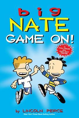 Big Nate: Game On!, Peirce, Lincoln