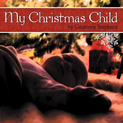 My Christmas Child, Stephens, Courtney