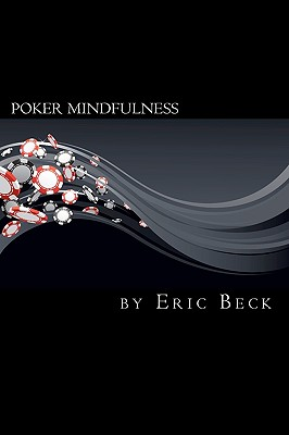 Poker Mindfulness, Beck, Eric