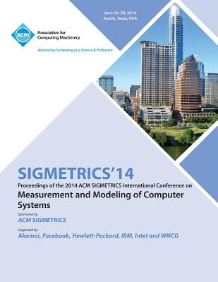 Sigmetrics 14 International Conference on Measurement AMD Modelling of Computer Systems, Sigmetrics 14 Conference Committee