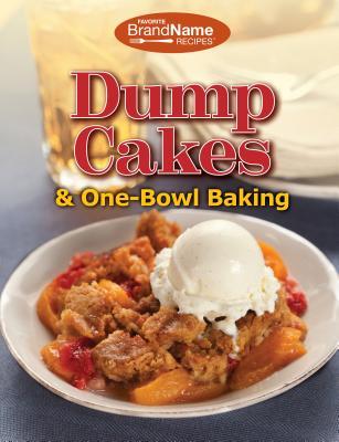 Image for Dump Cakes & One-Bowl Baking (Dump Cookbooks)