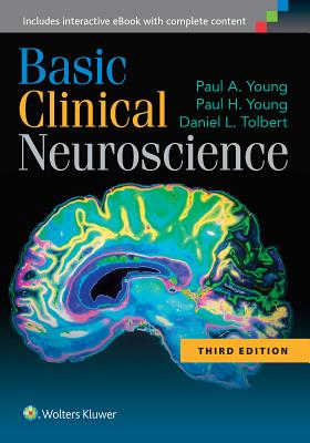 Basic Clinical Neuroscience, Young PhD, Paul A.; Young, Paul H.; Tolbert PhD, Daniel L.