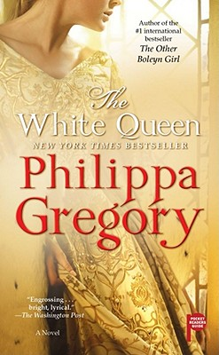 "The White Queen: A Novel (The Cousins' War), ""Gregory, Philippa"""