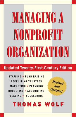 Image for Managing a Nonprofit Organization: Updated Twenty-First Century Edition