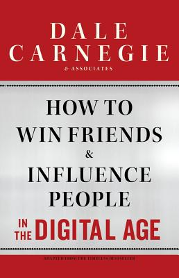 Image for How to Win Friends & Influence People in the Digital Age