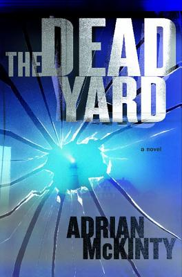 Image for The Dead Yard: A Novel